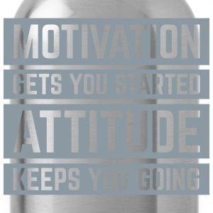 Motivation Gets You Started  Women's T-Shirts - Water Bottle
