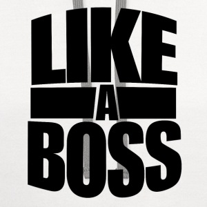 Like a BOSS for bosses day - Contrast Hoodie