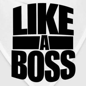 Like a BOSS for bosses day - Bandana
