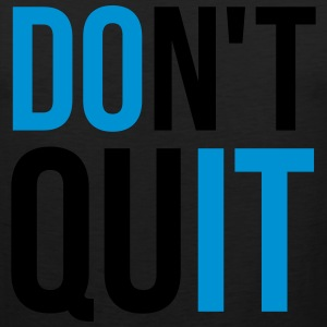 Don't Quit T-Shirts - Men's Premium Tank