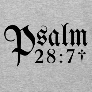 Psalm 28:7 - Baseball T-Shirt
