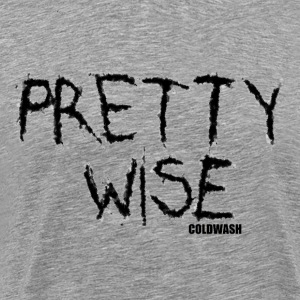 PRETTY WISE - Men's Premium T-Shirt