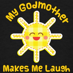 My Godmother Makes Me Laugh Baby & Toddler Shirts - Men's T-Shirt