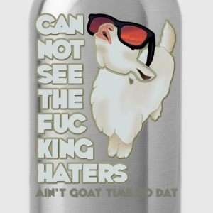 Ain't Goat Time For That! T-Shirts - Water Bottle