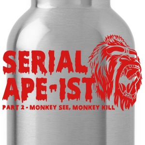 Serial Ape-ist 2 - Water Bottle