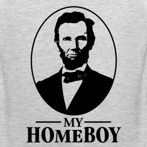 Lincoln is my Homeboy T-Shirts - Men's Premium Tank