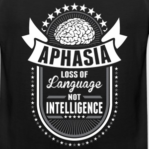 Aphasia Loss Of Language Not Intelligence - Men's Premium Tank
