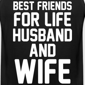 Best Friends For Life Husband And Wife - Men's Premium Tank