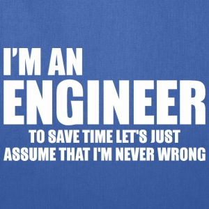 I Am An Engineer To Save Time Letz Just Assume - Tote Bag