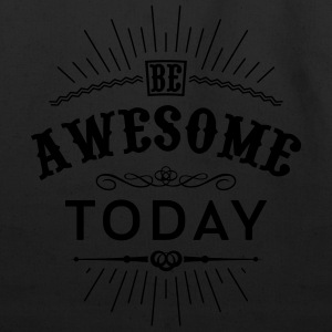 Be awesome today Tanks - Eco-Friendly Cotton Tote
