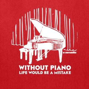 Without Piano Life Would Be a Mistake Hoodies - Tote Bag