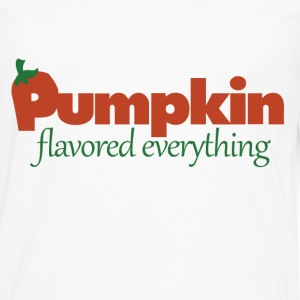 Pumpkin flavored everything - Men's Premium Long Sleeve T-Shirt