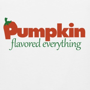 Pumpkin flavored everything - Men's Premium Tank