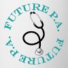 Future Physician Assistant Mugs & Drinkware - Coffee/Tea Mug