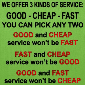3 Kinds Of Service, Good, Cheap, Fast, Pick 2 - Tote Bag