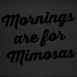 Mornings Are For Mimosas T-Shirts - Trucker Cap