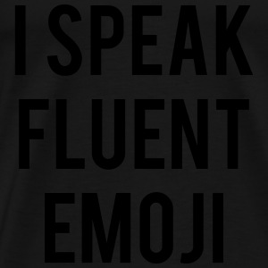 I Speak Fluent Emoji - Men's Premium T-Shirt