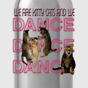 We Are Kitty Cats and we Dance - Water Bottle