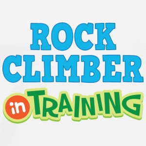 Rock Climber In Training Baby & Toddler Shirts - Men's Premium T-Shirt