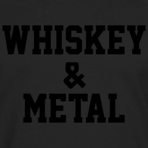 Whiskey & Metal T-Shirts - Men's Premium Long Sleeve T-Shirt