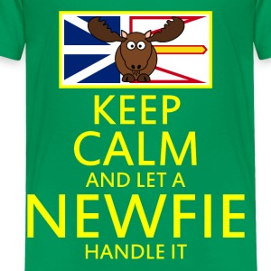 KEEP CALM AND LET A NEWFIE HANDLE IT - Toddler Premium T-Shirt