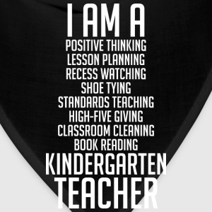 I Am A Kindergarten Teacher - Bandana
