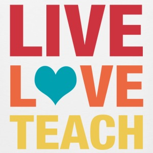 live love teach Women's T-Shirts - Men's Premium Tank