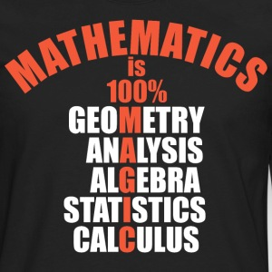 Mathematics Is 100 Percent Magic - Men's Premium Long Sleeve T-Shirt