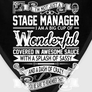 Stage Manager Wonderful Big Cup Of Sassy - Bandana