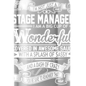 Stage Manager Wonderful Big Cup Of Sassy - Water Bottle