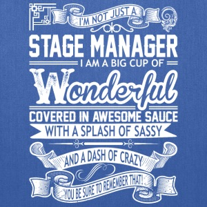 Stage Manager Wonderful Big Cup Of Sassy - Tote Bag