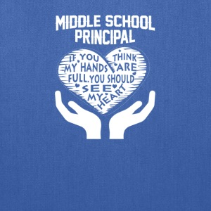 Middle School Principal - Tote Bag