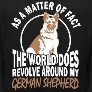 The World Does Revolve Around My German Shepherd - Men's Premium Tank