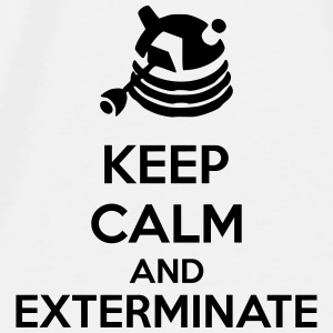 Keep Calm And Exterminate Other - Men's Premium T-Shirt