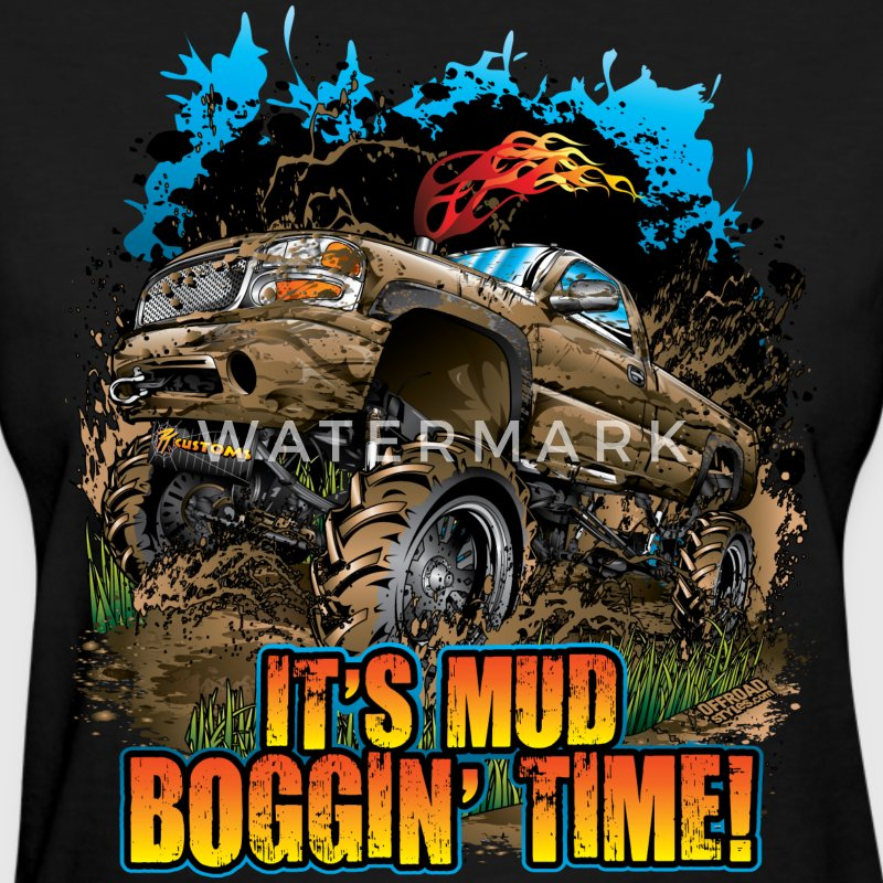 Mud Bogging Time Women's T-Shirts - Women's T-Shirt