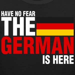 Have No Fear The German Is Here - Men's Premium Tank