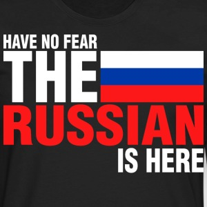 Have No Fear The Russian Is Here - Men's Premium Long Sleeve T-Shirt