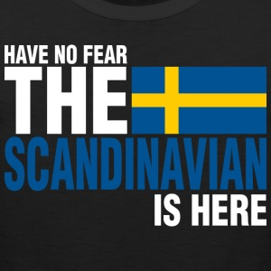 Have No Fear The Scandinavian Swede Is Here - Men's Premium Tank
