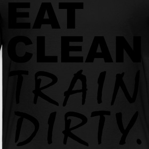 Eat Clean Train Dirty Kids' Shirts - Toddler Premium T-Shirt