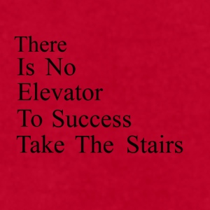 There is no elevator to success - Take the stairs - Men's T-Shirt by American Apparel