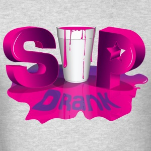 Sip Drank - Men's T-Shirt
