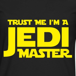 Trust me I'm a jedi master t-shirt - Men's Premium Long Sleeve T-Shirt