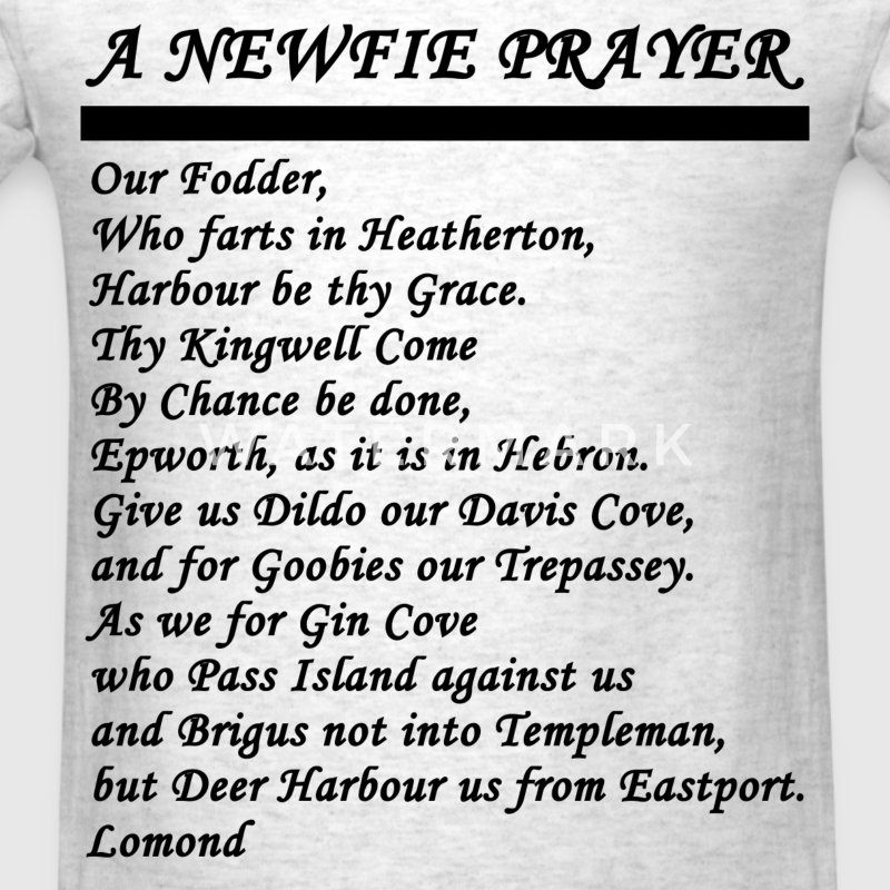 NEWFIE, NEWF, PRAY, HARBOUR GRACE, COME BY CHAN - Men's T-Shirt