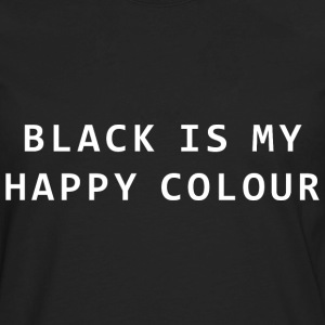 Black is my happy colour - Men's Premium Long Sleeve T-Shirt
