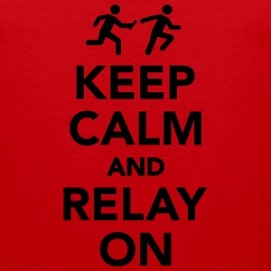 Keep calm and Relay on Kids' Shirts - Men's Premium Tank