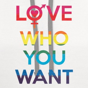 Love Who You Want LGBT Pride Women's T-Shirts - Contrast Hoodie