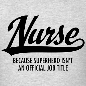 Nurse - Superhero Hoodies - Men's T-Shirt