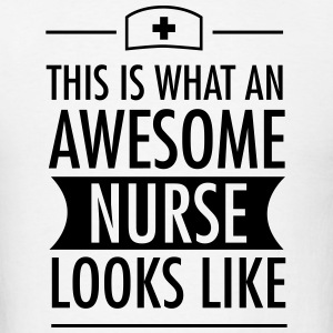 This Is What An Awesome Nurse Looks Like Long Sleeve Shirts - Men's T-Shirt