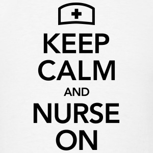 Keep Calm And Nurse On Polo Shirts - Men's T-Shirt
