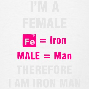 I'M A FEMALE = IRON MAN Tanks - Men's T-Shirt